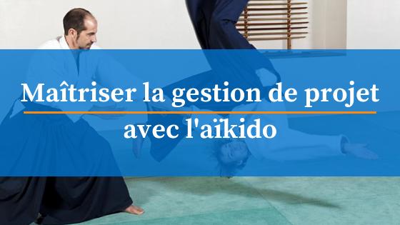 maitriser gestion de projet aikido