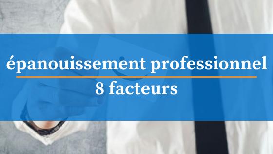8-facteurs-epanouissement-professionnel